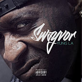 Play & Download Swayvor by Yung LA | Napster
