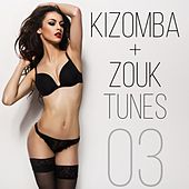 Kizomba & Zouk Tunes, Vol. 3 by Various Artists