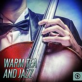 Play & Download Warm Tea and Jazz by Various Artists | Napster