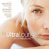 Play & Download The Ultra Lounge by Various Artists | Napster