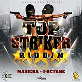 Play & Download Top Stricker Riddim by Various Artists | Napster