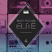 Tech House Elite Issue 4 by Various Artists