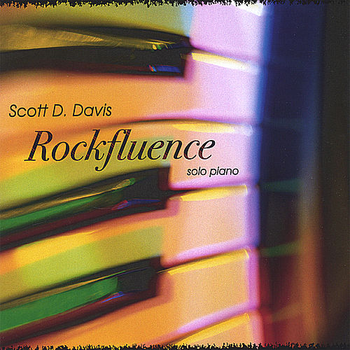 Play & Download Rockfluence - Solo Piano by Scott D. Davis | Napster