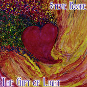 Play & Download The Gift of Light by Steve Booke | Napster