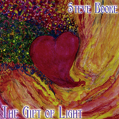 The Gift of Light by Steve Booke