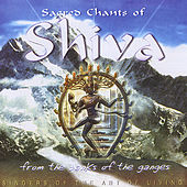 Sacred Chants of Shiva by Singers of the Art of Living