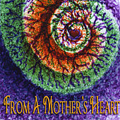 Play & Download From a Mother's Heart by Various Artists | Napster