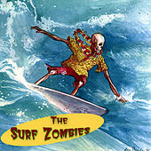 The Surf Zombies by The Surf Zombies