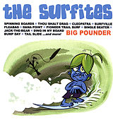 Play & Download Big Pounder by The Surfites | Napster