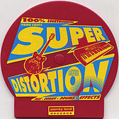 Play & Download Super Distortion by Super Distortion | Napster
