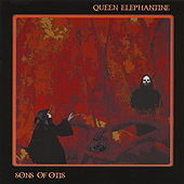 Sons of Otis/Queen Elephantine Split by Various Artists