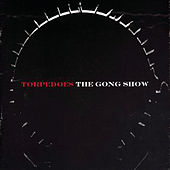 The Gong Show by The Torpedoes
