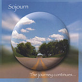 The Journey Continues... by Sojourn