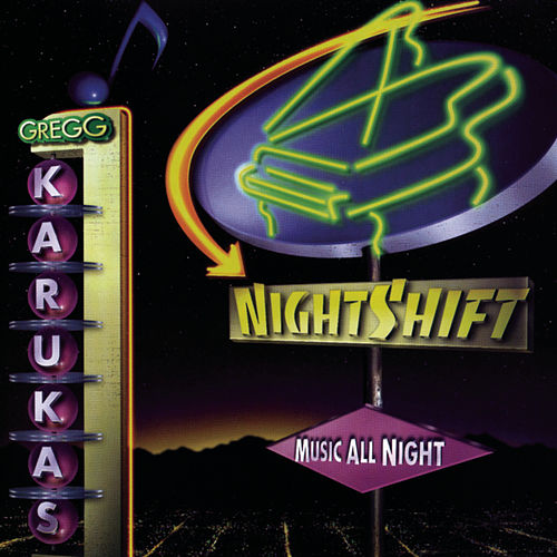Play & Download Nightshift by Gregg Karukas | Napster