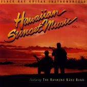 Hawaiian Sunset Music, Vol. 1 by Ray Kane