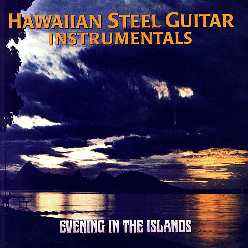Play & Download Evening In The Islands by Maile Serenaders | Napster
