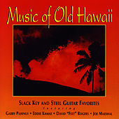 Music Of Old Hawaii by Gabby Pahinui