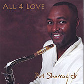 Play & Download All 4 Love by Art Sherrod Jr | Napster