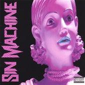 Play & Download Sin Machine by Sin Machine | Napster