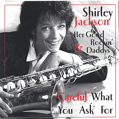 Play & Download Careful What You Ask For by Shirley Jackson | Napster