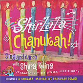 Shirlala Chanukah! by Shira Kline