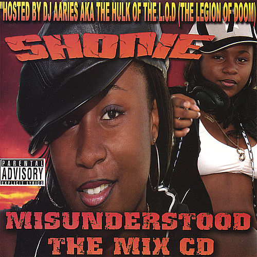 Misunderstood the Mix Cd by Shonie