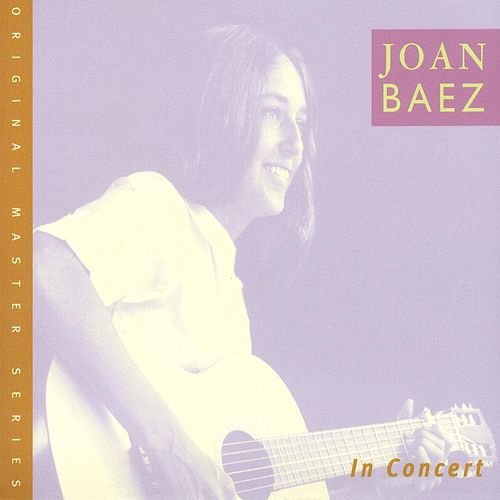 Play & Download Joan Baez In Concert Vol. 1 by Joan Baez | Napster