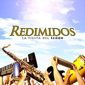 Play & Download La Fiesta del Señor by Redimidos | Napster