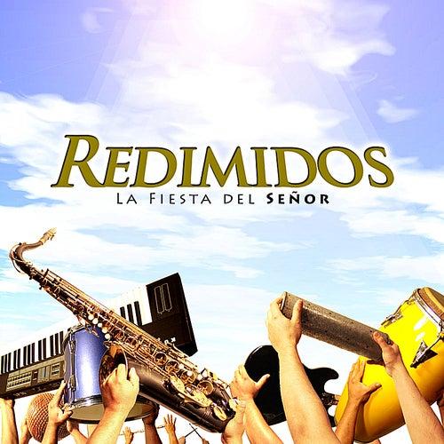Play & Download La Fiesta del Señor by Redimidos | Napster