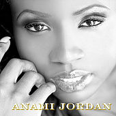 Play & Download Anami Jordan by Anami Jordan | Napster