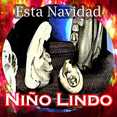 Play & Download Niño Lindo- Esta Navidad by Various Artists | Napster