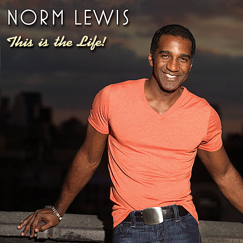 This Is the Life by Norm Lewis