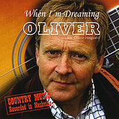 When I'm Dreaming by Oliver