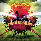 Play & Download Infectious by Suburban Legends | Napster