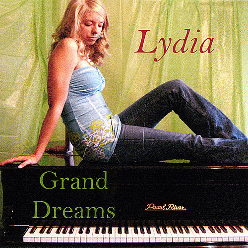 Play & Download Grand Dreams by Lydia | Napster
