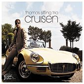 Cruisen by Thomas Siffling Trio