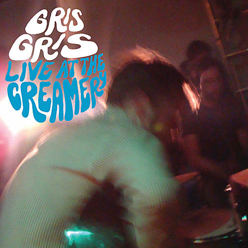 Play & Download Live At The Creamery by The Gris Gris | Napster