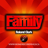 Play & Download Family by Roland Clark | Napster