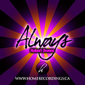 Play & Download Always by Robert Owens | Napster