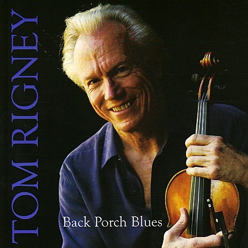 Play & Download Back Porch Blues by Tom Rigney | Napster
