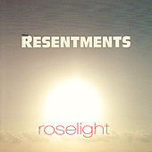Play & Download Roselight by The Resentments | Napster