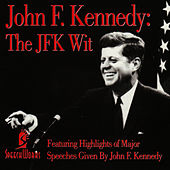 John F. Kennedy: The JFK Wit by John F. Kennedy