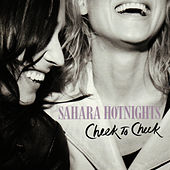Play & Download Cheek to Cheek by Sahara Hotnights | Napster