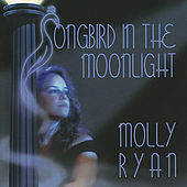 Songbird in the Moonlight by Molly Ryan
