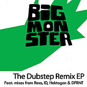 Big Monster - The Dubstep Remix EP by Baobinga