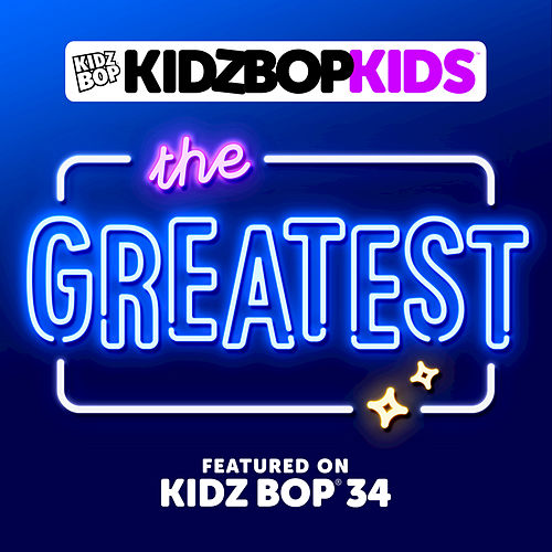 The Greatest by KIDZ BOP Kids