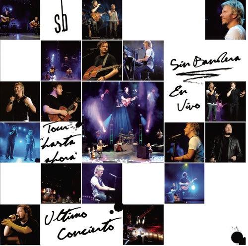 Play & Download Hasta Ahora - En Vivo En el Auditorio Nacional by Sin Bandera   Napster
