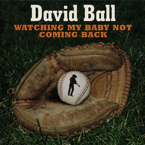 Play & Download Watching My Baby Not Coming Back by David Ball | Napster