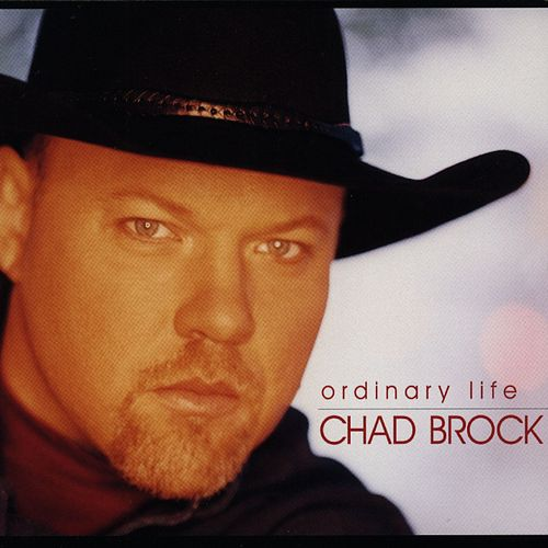 Play & Download Ordinary Life by Chad Brock | Napster