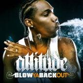 Blow Ya Back Out [Radio Edit] by Attitude